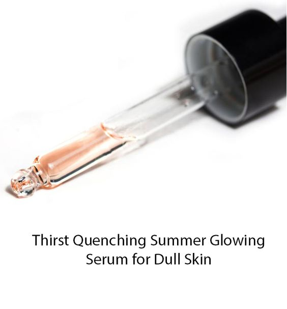 Thirst Quenching Summer Glowing Skin Serum